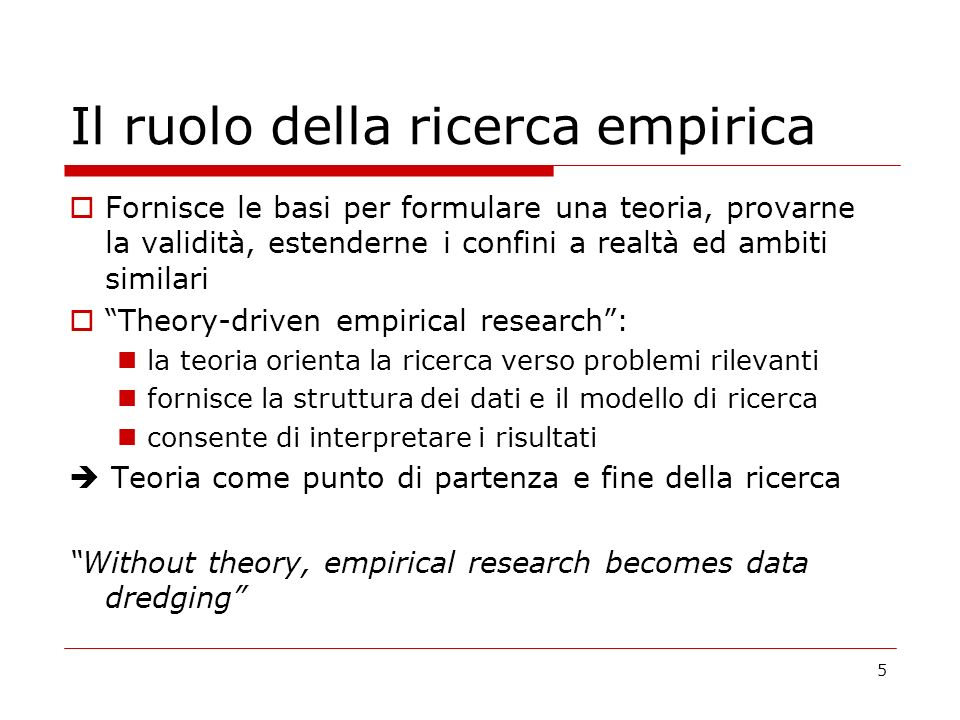 16 Strategie di ricerca Research requirements / Characteristics Experimental research Survey ResearchCase StudyAction Research Presence of the researcher in data collection PossibleUnusual/difficultUsual Small sample sizePossibleUnusualUsual Confines not pre-definedUnusualDifficultAdequatePossible Causality is centralAdequatePossibleAdequatePossible Build TheoryPossibleDifficultAdequatePossible In depth understandingDIfficultDifficultAdequatePossible Non-active role of researcher Possible Impossible Lack of control over variables DifficultPossible