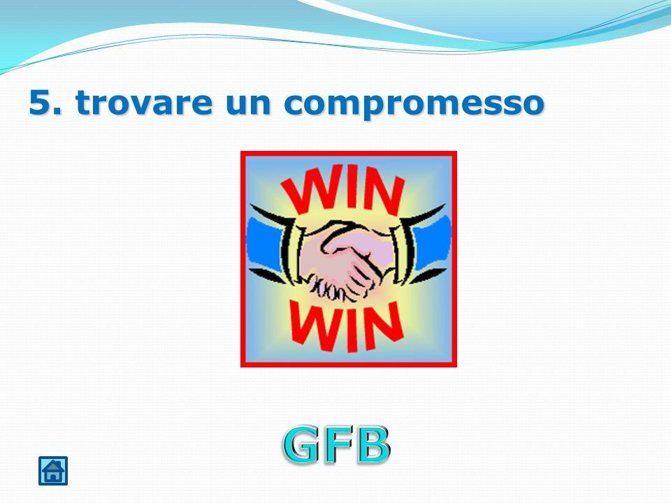 5. trovare un compromesso