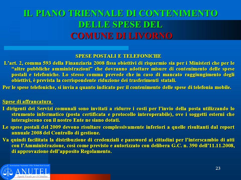23 IL PIANO TRIENNALE DI CONTENIMENTO DELLE SPESE DEL COMUNE DI LIVORNO SPESE POSTALI E TELEFONICHE Lart.