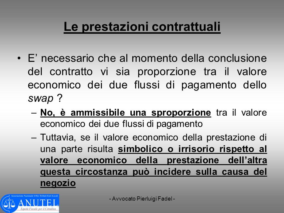 - Avvocato Pierluigi Fadel - Le prestazioni contrattuali E necessario che al momento della conclusione del contratto vi sia proporzione tra il valore