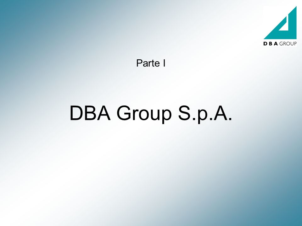 DBA Group S.p.A. Parte I
