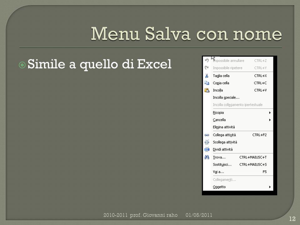 Simile a quello di Excel 01/05/20112010-2011 prof. Giovanni raho 12