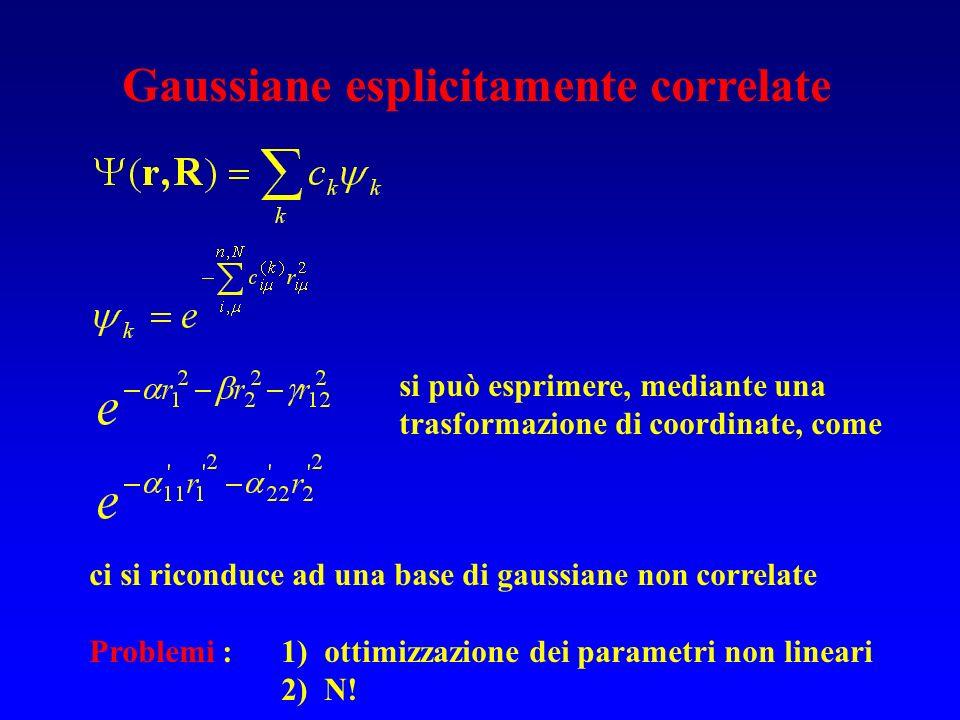 Gaussiane esplicitamente correlate si può esprimere, mediante una trasformazione di coordinate, come ci si riconduce ad una base di gaussiane non corr