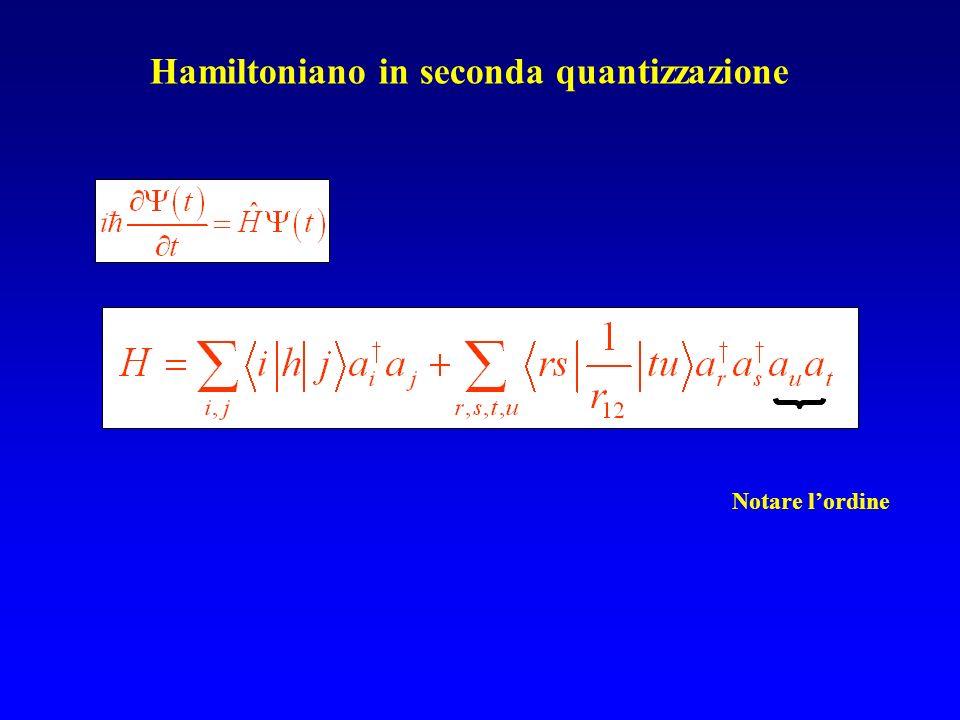 Notare lordine Hamiltoniano in seconda quantizzazione