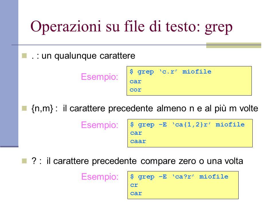 Operazioni su file di testo: grep.