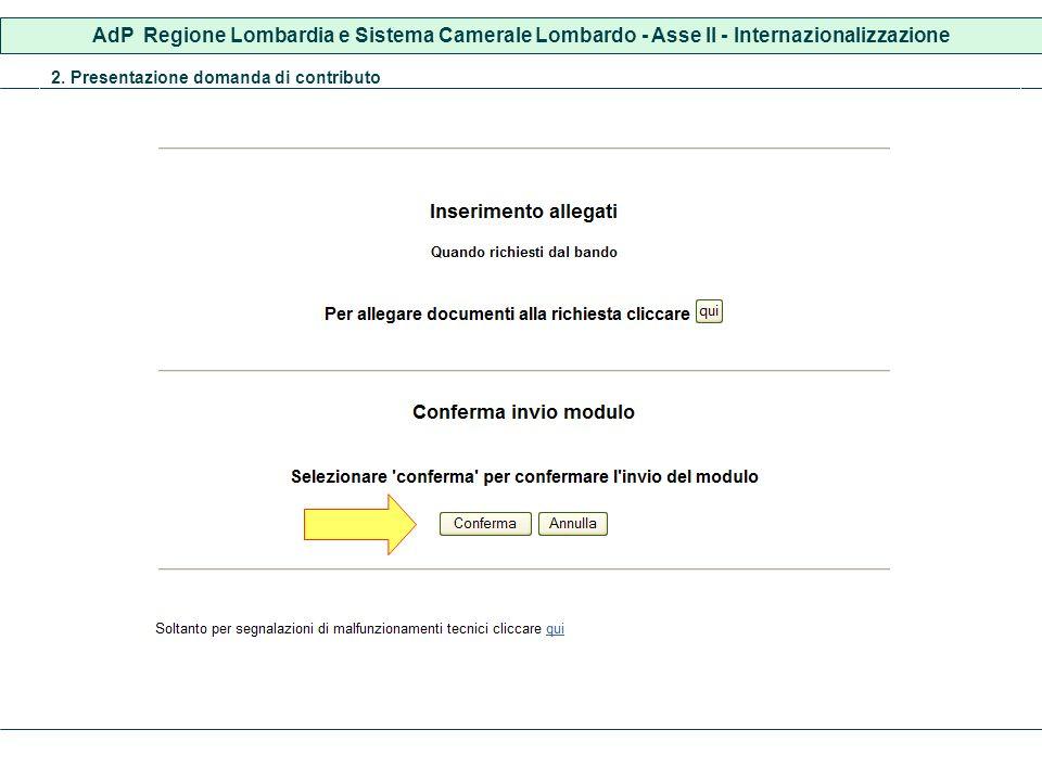 AdP Regione Lombardia e Sistema Camerale Lombardo - Asse II - Internazionalizzazione 2. Presentazione domanda di contributo