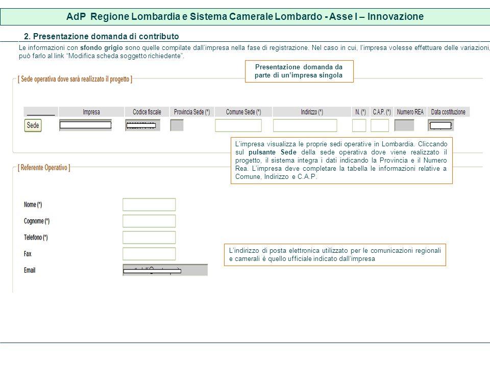 Le informazioni con sfondo grigio sono quelle compilate dallimpresa nella fase di registrazione.