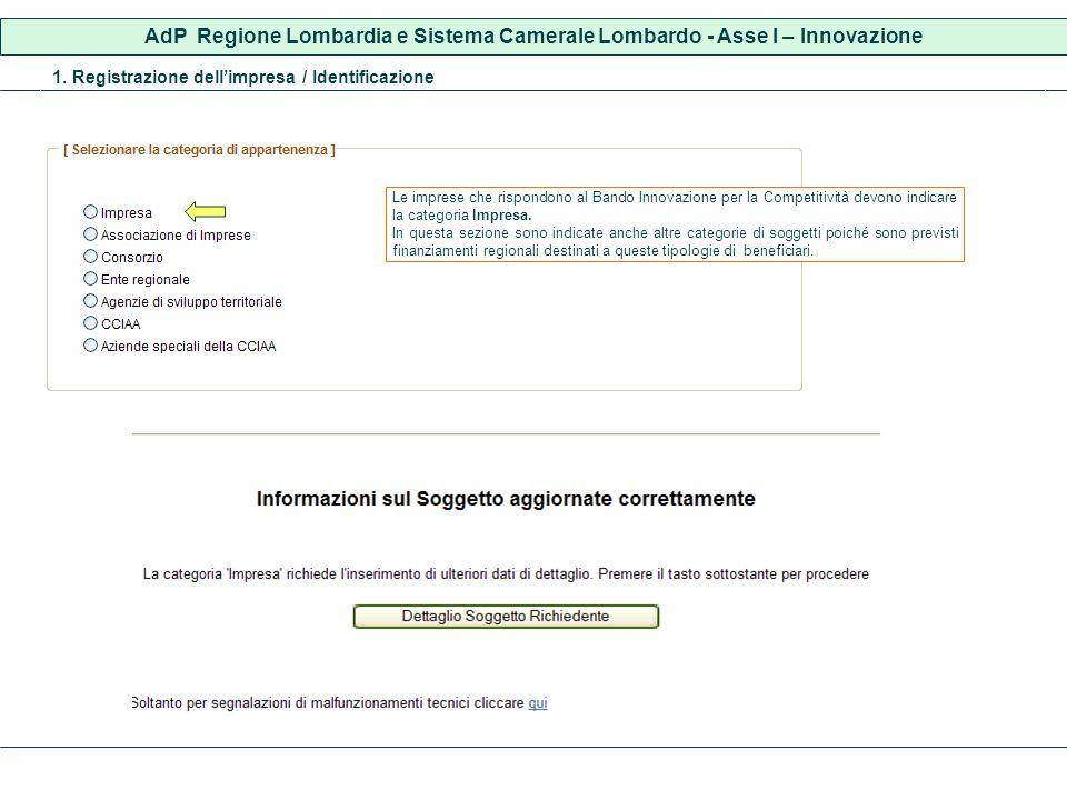 1. Registrazione dellimpresa / Identificazione Le imprese che rispondono al Bando Innovazione per la Competitività devono indicare la categoria Impres