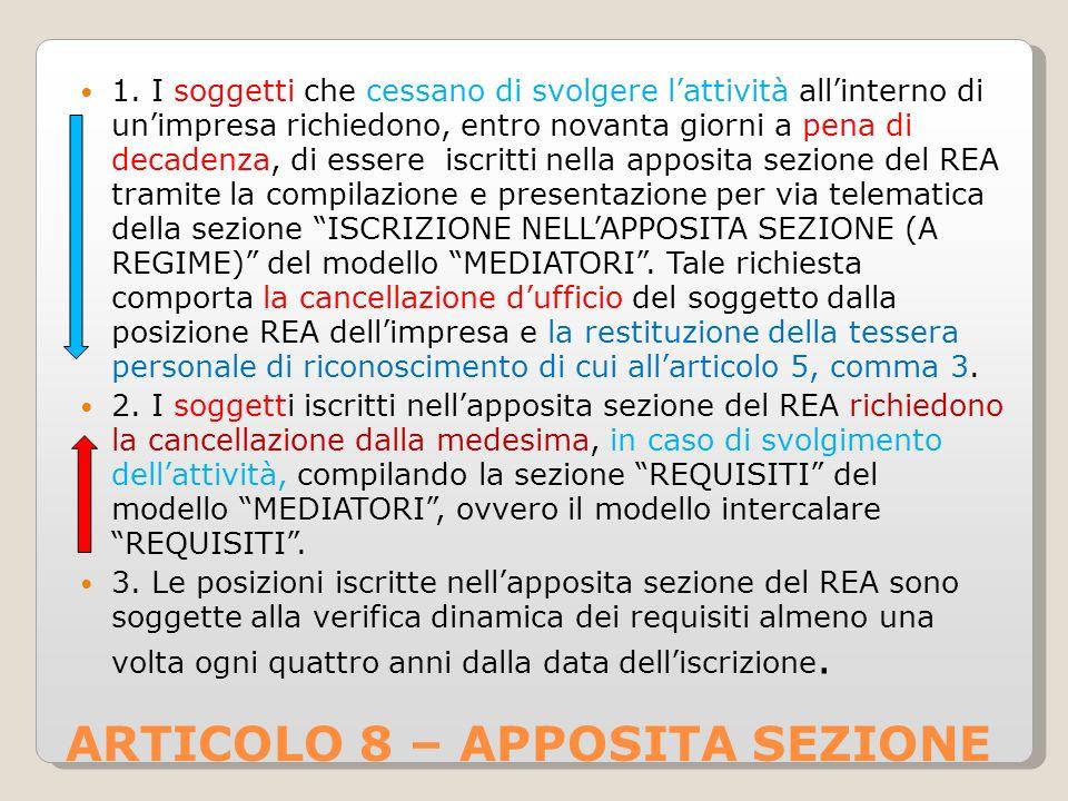 ARTICOLO 8 – APPOSITA SEZIONE 1.