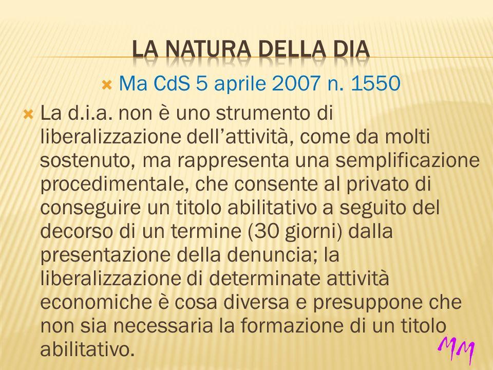 Ma CdS 5 aprile 2007 n. 1550 La d.i.a.