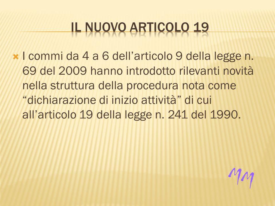 I commi da 4 a 6 dellarticolo 9 della legge n.