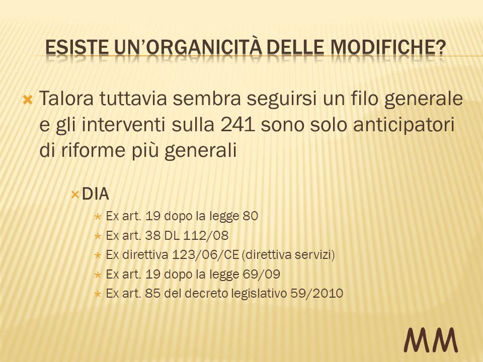 1.L articolo 19 della legge 7 agosto 1990, n. 241, è sostituito dal seguente: «Art.