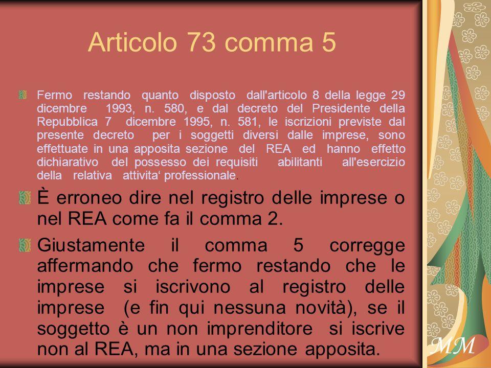 MM Articolo 73 comma 5 Fermo restando quanto disposto dall articolo 8 della legge 29 dicembre 1993, n.