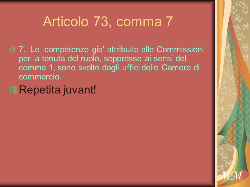 MM Articolo 73, comma 7 7.