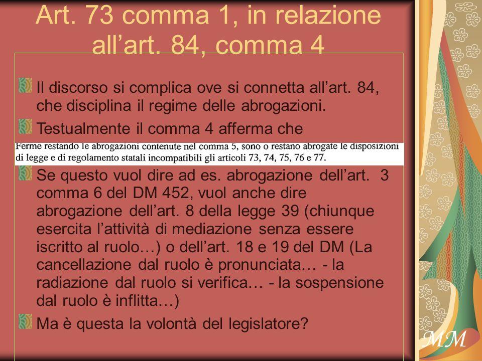 MM Art.73, comma 2 È la attuazione della direttiva e dellart.