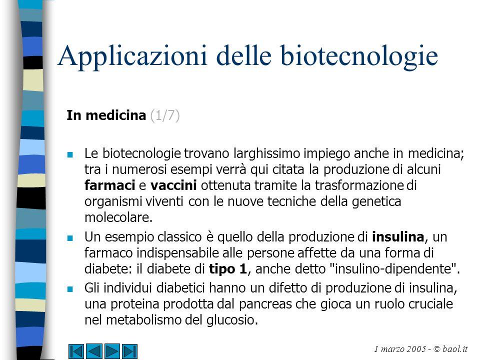 Applicazioni delle biotecnologie In medicina (2/7) n L unica cura attualmente disponibile per i diabetici consiste nella somministrazione giornaliera di insulina esogena.