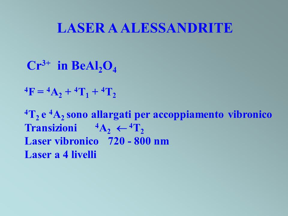 LASER CHIMICI H 2 + F 2 HF* H 2 + Cl 2 HCl* CS 2 + O 2 CO* DF + CO 2 CO 2 *