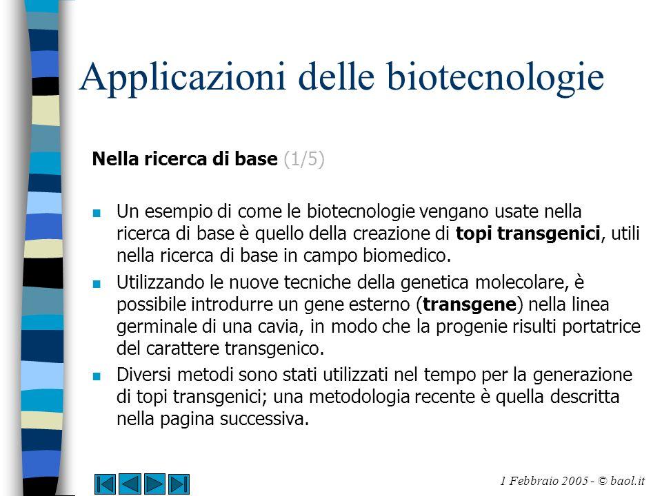 Applicazioni delle biotecnologie Nella ricerca di base (1/5) n Un esempio di come le biotecnologie vengano usate nella ricerca di base è quello della