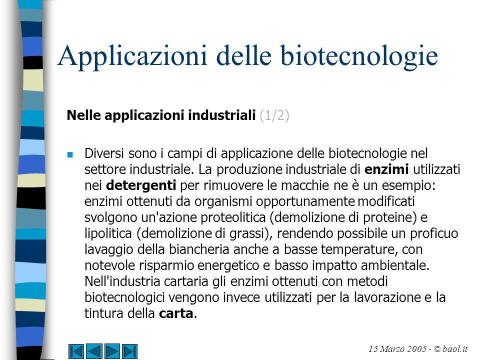 Applicazioni delle biotecnologie Nelle applicazioni industriali (1/2) n Diversi sono i campi di applicazione delle biotecnologie nel settore industria