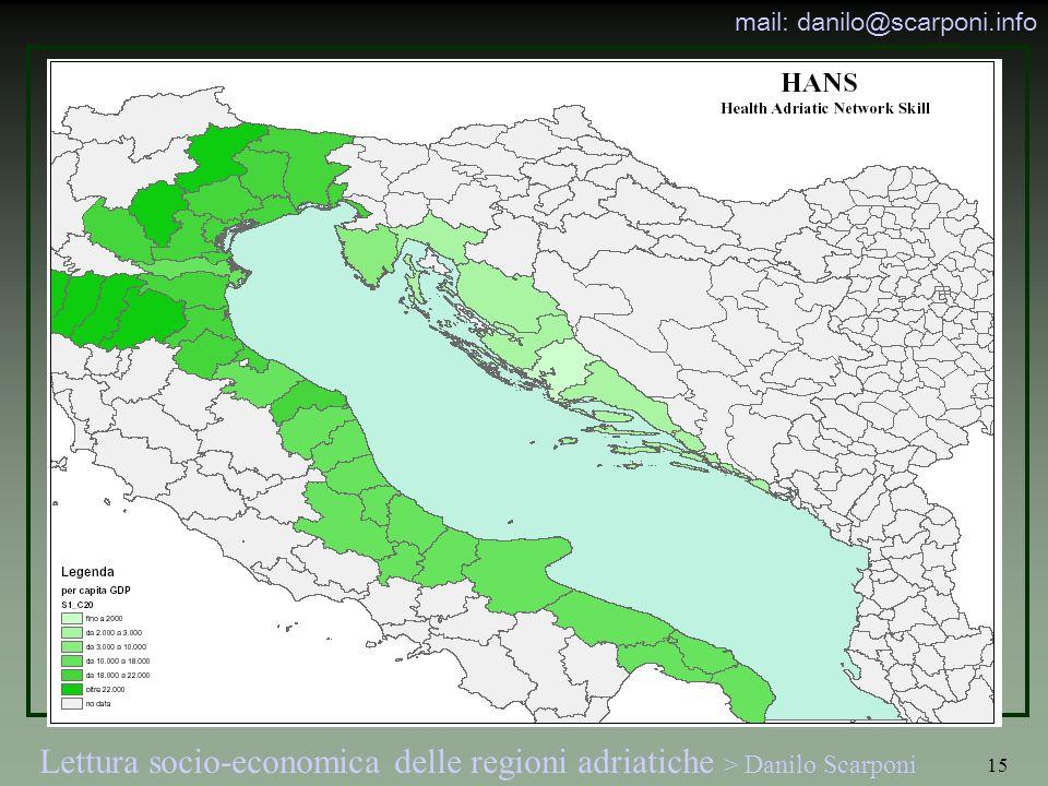 Lettura socio-economica delle regioni adriatiche > Danilo Scarponi mail: danilo@scarponi.info 15