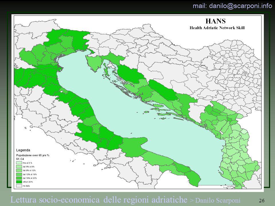 Lettura socio-economica delle regioni adriatiche > Danilo Scarponi mail: danilo@scarponi.info 26