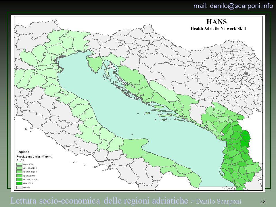 Lettura socio-economica delle regioni adriatiche > Danilo Scarponi mail: danilo@scarponi.info 28