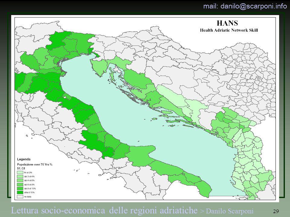 Lettura socio-economica delle regioni adriatiche > Danilo Scarponi mail: danilo@scarponi.info 29
