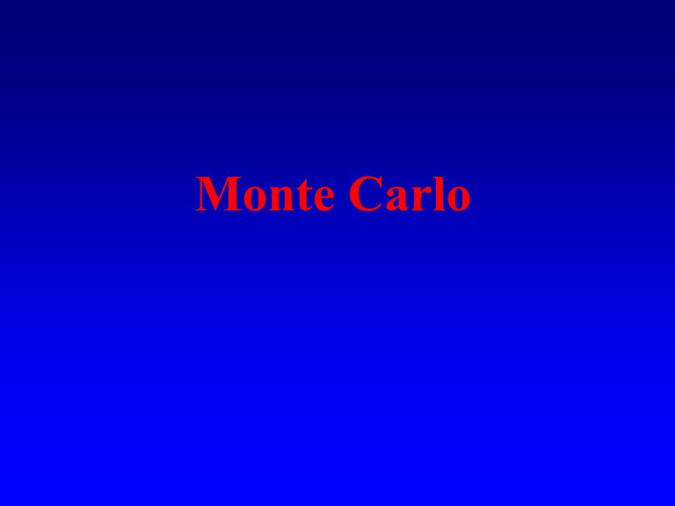 Metodi stocastici o metodi Monte Carlo Qualunque metodo che usa numeri casuali.