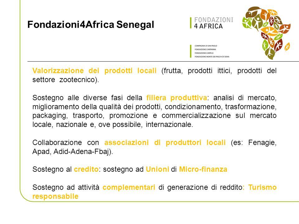Fondazioni4Africa Senegal Valorizzazione dei prodotti locali (frutta, prodotti ittici, prodotti del settore zootecnico).