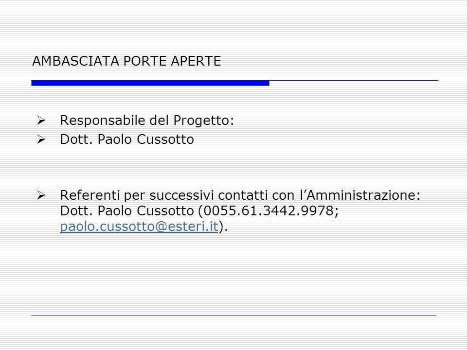AMBASCIATA PORTE APERTE Responsabile del Progetto: Dott.