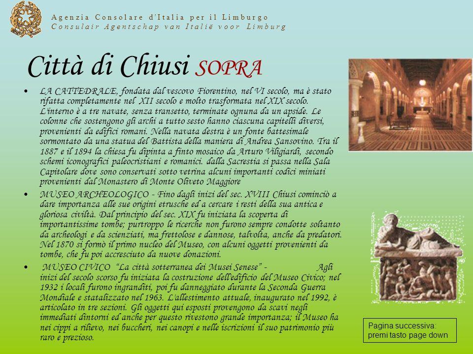 Città di Chiusi SOPRA LA CATTEDRALE, fondata dal vescovo Fiorentino, nel VI secolo, ma è stato rifatta completamente nel XII secolo e molto trasformat