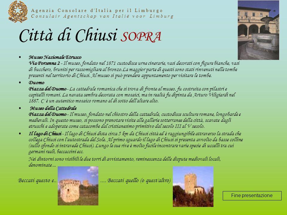 Città di Chiusi SOPRA Museo Nazionale Etrusco Via Porsenna 2 - Il museo, fondato nel 1871 custodisce urne cinerarie, vasi decorati con figure bianche,