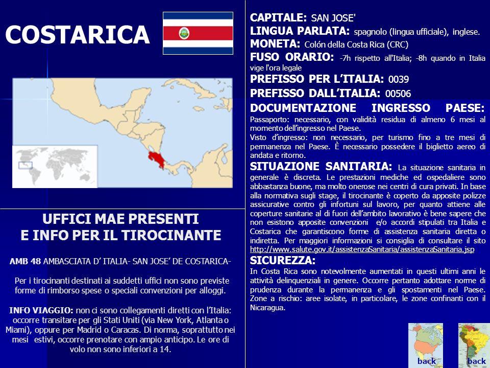 COSTARICA UFFICI MAE PRESENTI E INFO PER IL TIROCINANTE AMB 48 AMBASCIATA D ITALIA- SAN JOSE DE COSTARICA- Per i tirocinanti destinati ai suddetti uff
