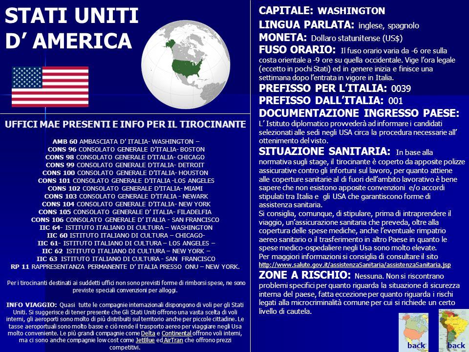 STATI UNITI D AMERICA UFFICI MAE PRESENTI E INFO PER IL TIROCINANTE AMB 60 AMBASCIATA D ITALIA- WASHINGTON – CONS 96 CONSOLATO GENERALE DITALIA- BOSTO