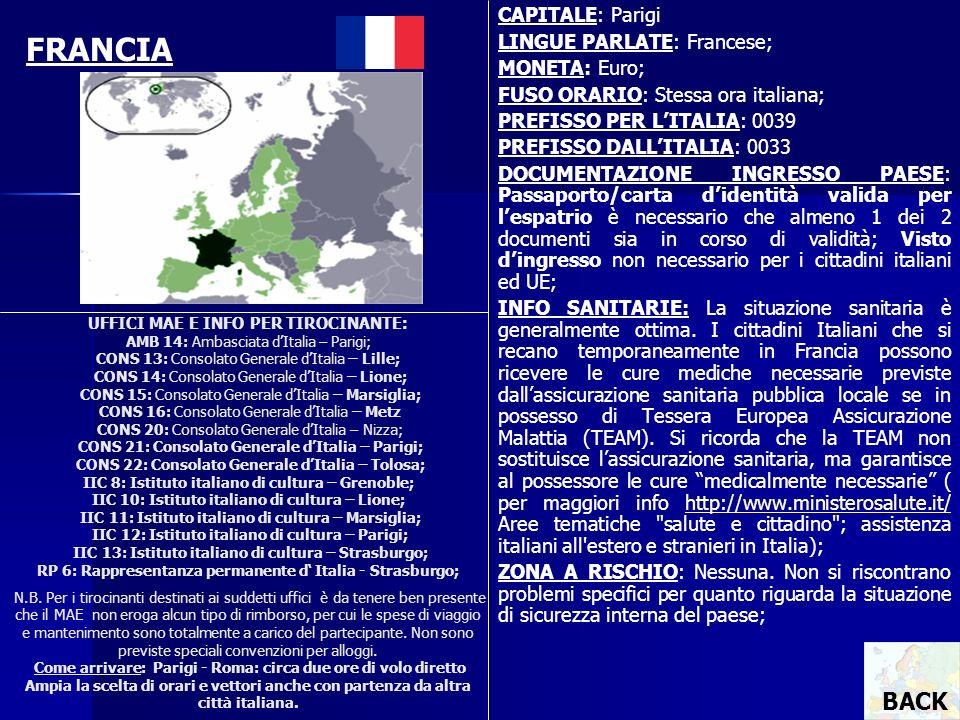 UFFICI MAE E INFO PER TIROCINANTE: AMB 14: Ambasciata dItalia – Parigi; CONS 13: Consolato Generale dItalia – Lille; CONS 14: Consolato Generale dItal