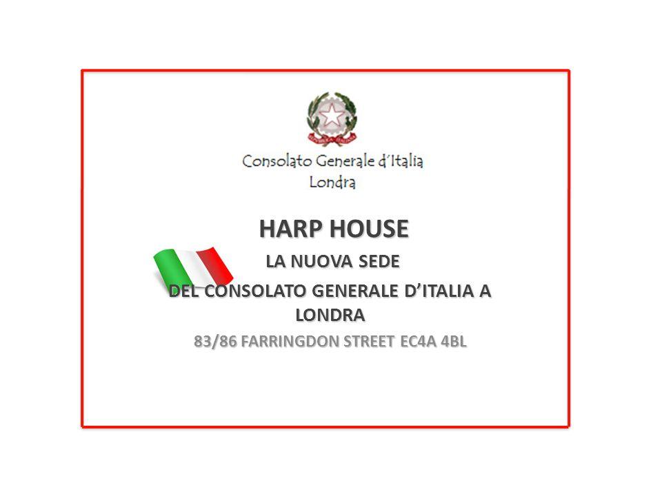 HARP HOUSE LA NUOVA SEDE LA NUOVA SEDE DEL CONSOLATO GENERALE DITALIA A LONDRA 83/86 FARRINGDON STREET EC4A 4BL