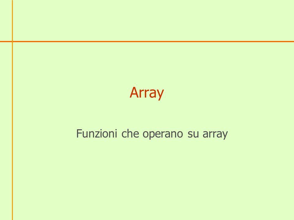 Array Funzioni che operano su array