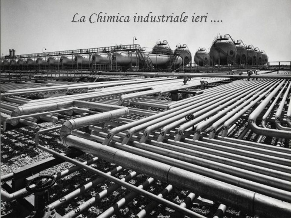 La Chimica industriale ieri....