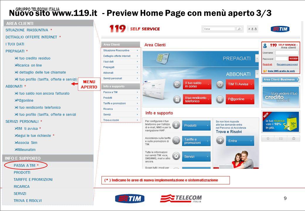 8 GRUPPO TELECOM ITALIA MOUSE OVER APERTO : PRINCIPALI INFORMAZIONI per PREPAGATI Nuovo sito www.119.it - Preview Home Page 2/3
