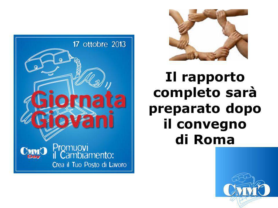Il rapporto completo sarà preparato dopo il convegno di Roma