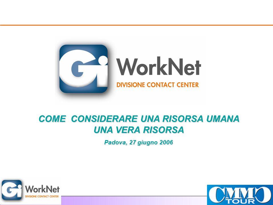 WorkNet: le risorse e la loro gestione TELECOM: PROGETTO OPERATION Analisi ed impostazione di un processo di selezione ad hoc (colloqui individuali, colloqui di gruppo, assessment, simulazioni telefoniche) per allineare la ns.