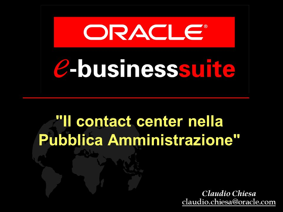 Claudio Chiesa claudio.chiesa@oracle.com