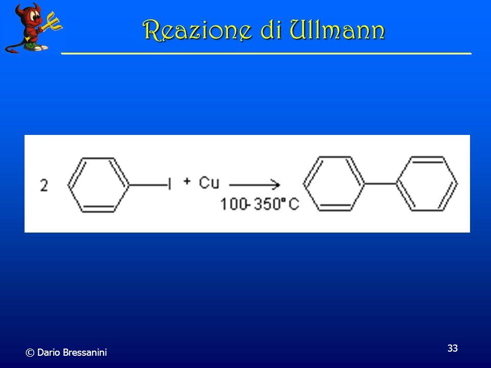 © Dario Bressanini 33 Reazione di Ullmann