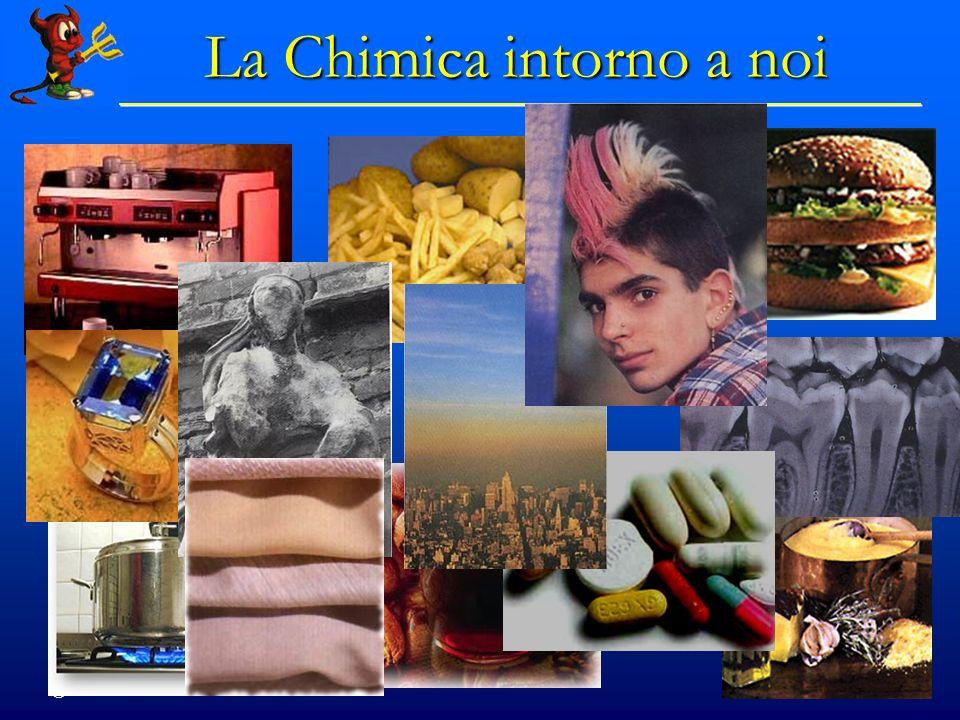 © Dario Bressanini 73 La Chimica intorno a noi