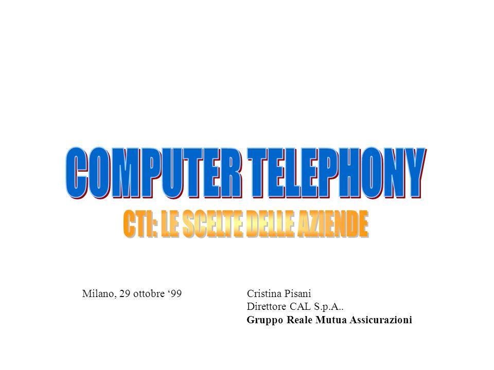 Milano, 29 ottobre 99 Cristina Pisani Direttore CAL S.p.A.. Gruppo Reale Mutua Assicurazioni
