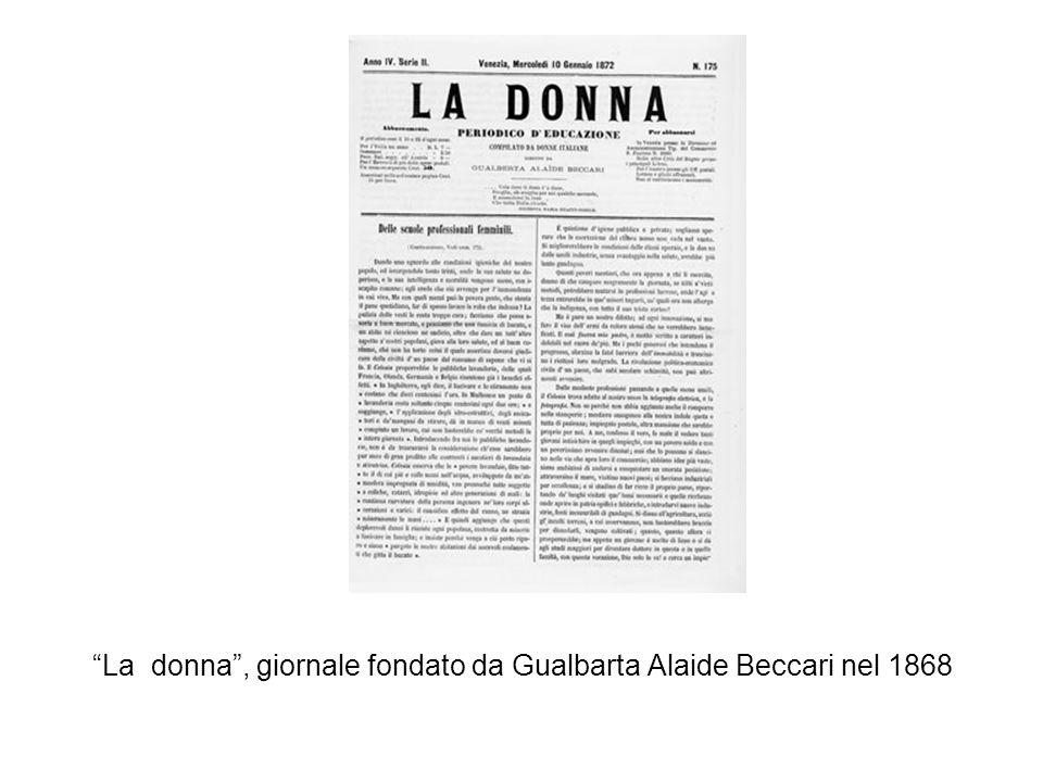 La donna, giornale fondato da Gualbarta Alaide Beccari nel 1868