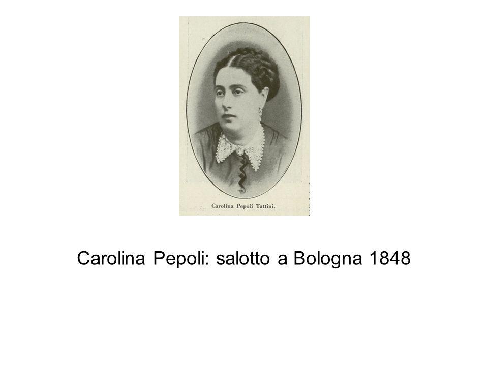Carolina Pepoli: salotto a Bologna 1848