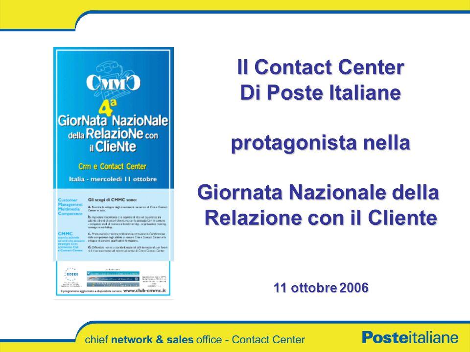 Il Contact Center Di Poste Italiane protagonista nella Giornata Nazionale della Relazione con il Cliente 11 ottobre 2006