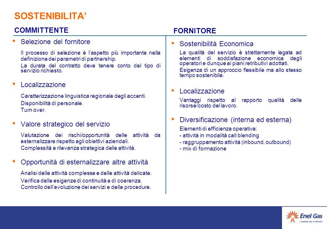 SOSTENIBILITA Sostenibilità Economica La qualità del servizio è strettamente legata ad elementi di soddisfazione economica degli operatori e dunque ai piani retributivi adottati.