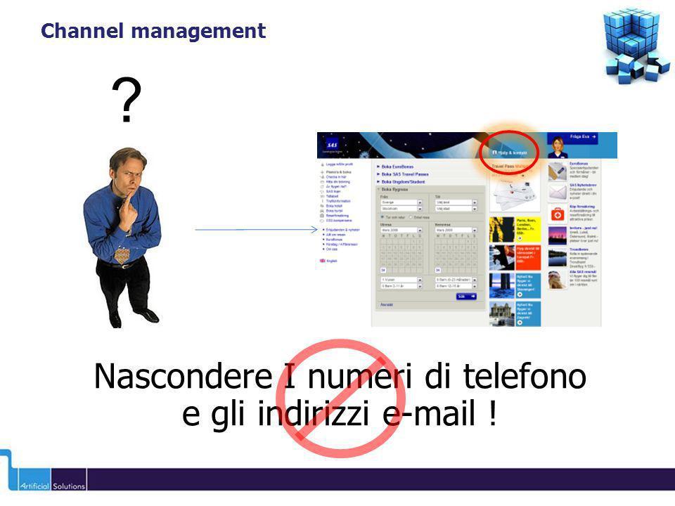 Nascondere I numeri di telefono e gli indirizzi e-mail ! Channel management ?